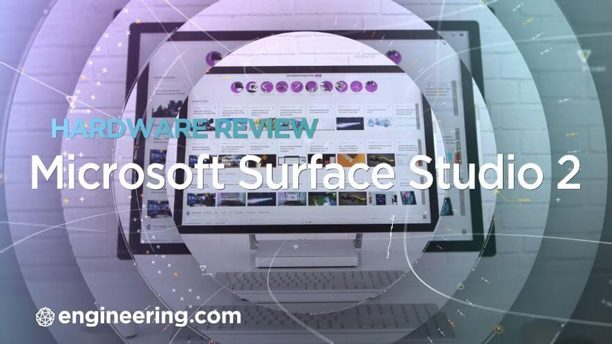 The Microsoft Surface Studio 2: A Fit for Engineers & Designers?