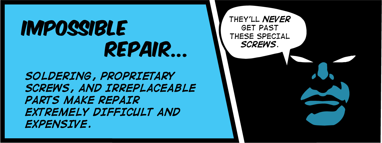 making a device or phone impossible to repair is a tactic used in planned obsolescence