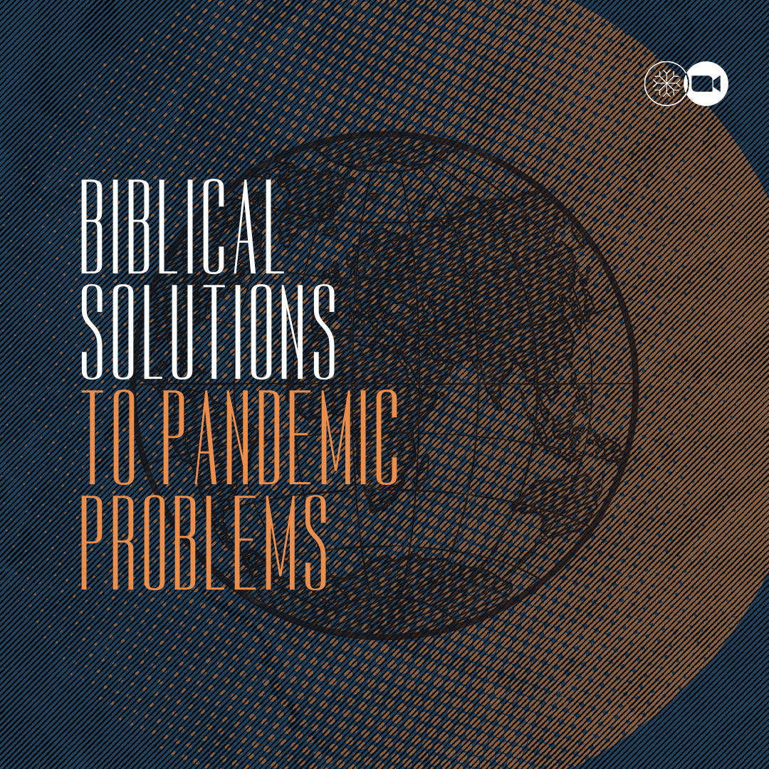 Biblical solutions to pandemic problems