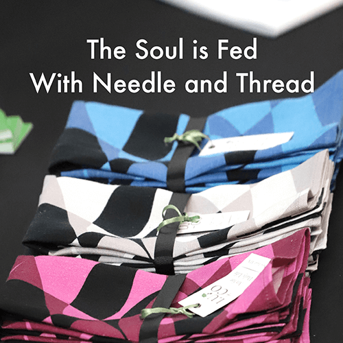 The Soul Is Fed With Needle And Thread