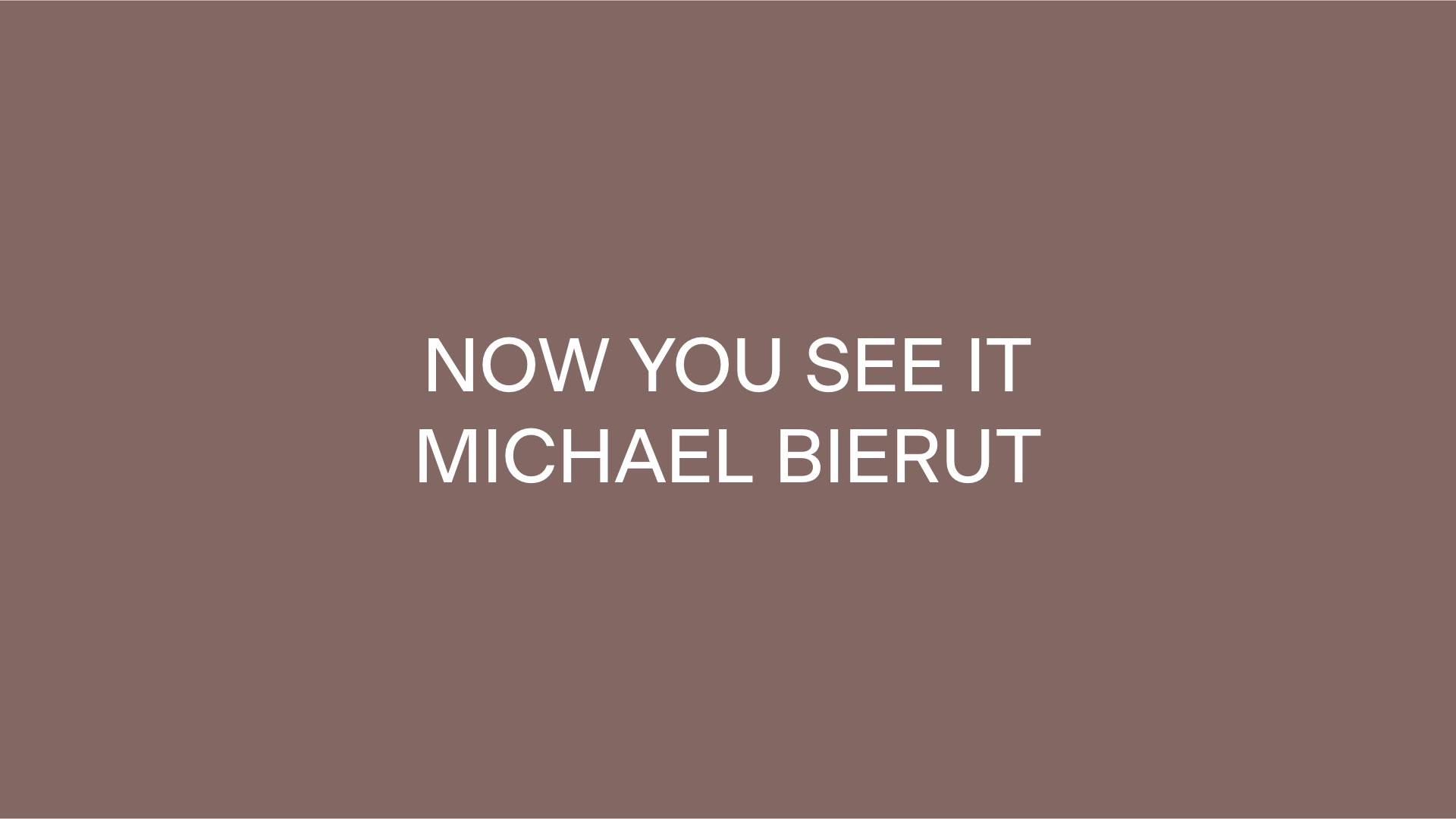 Now You See It by Michael Bierut
