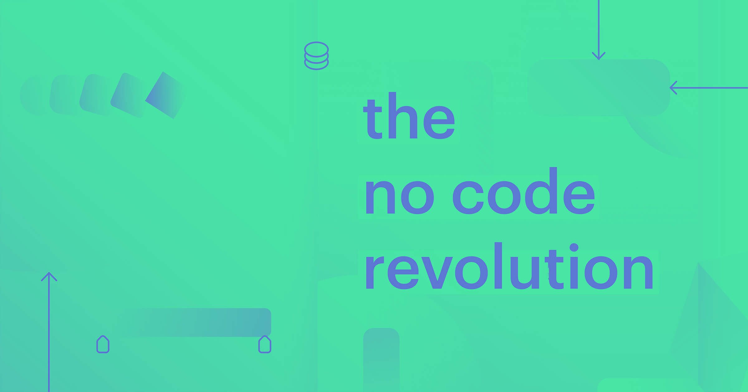"""A green background with blue text and abstract shapes, cursors and lines behind the text """"the no code revolution"""" left aligned along the center of the image"""