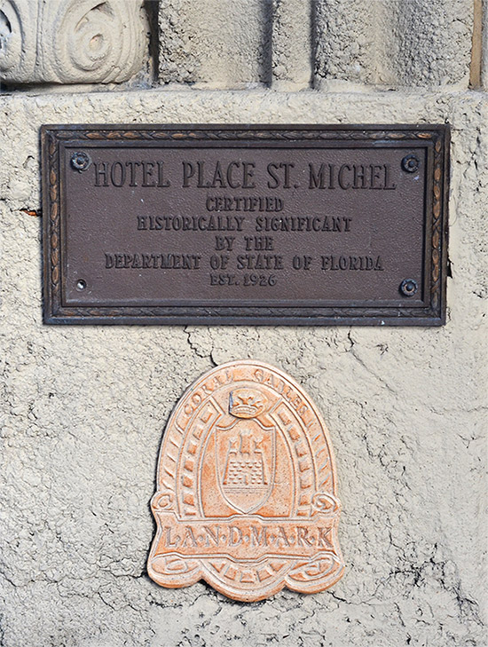 Hotel ST. Michel Historic Landmark