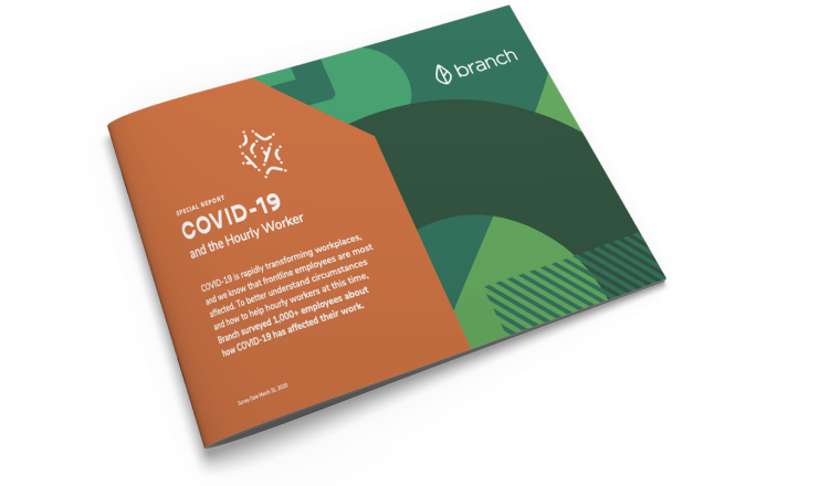 Branch surveyed 1000+ employees about how COVID-19 has affected their work.