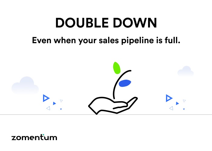 Double your sales pipeline
