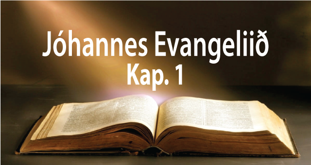 Jóhannes evangeliið, kap.1