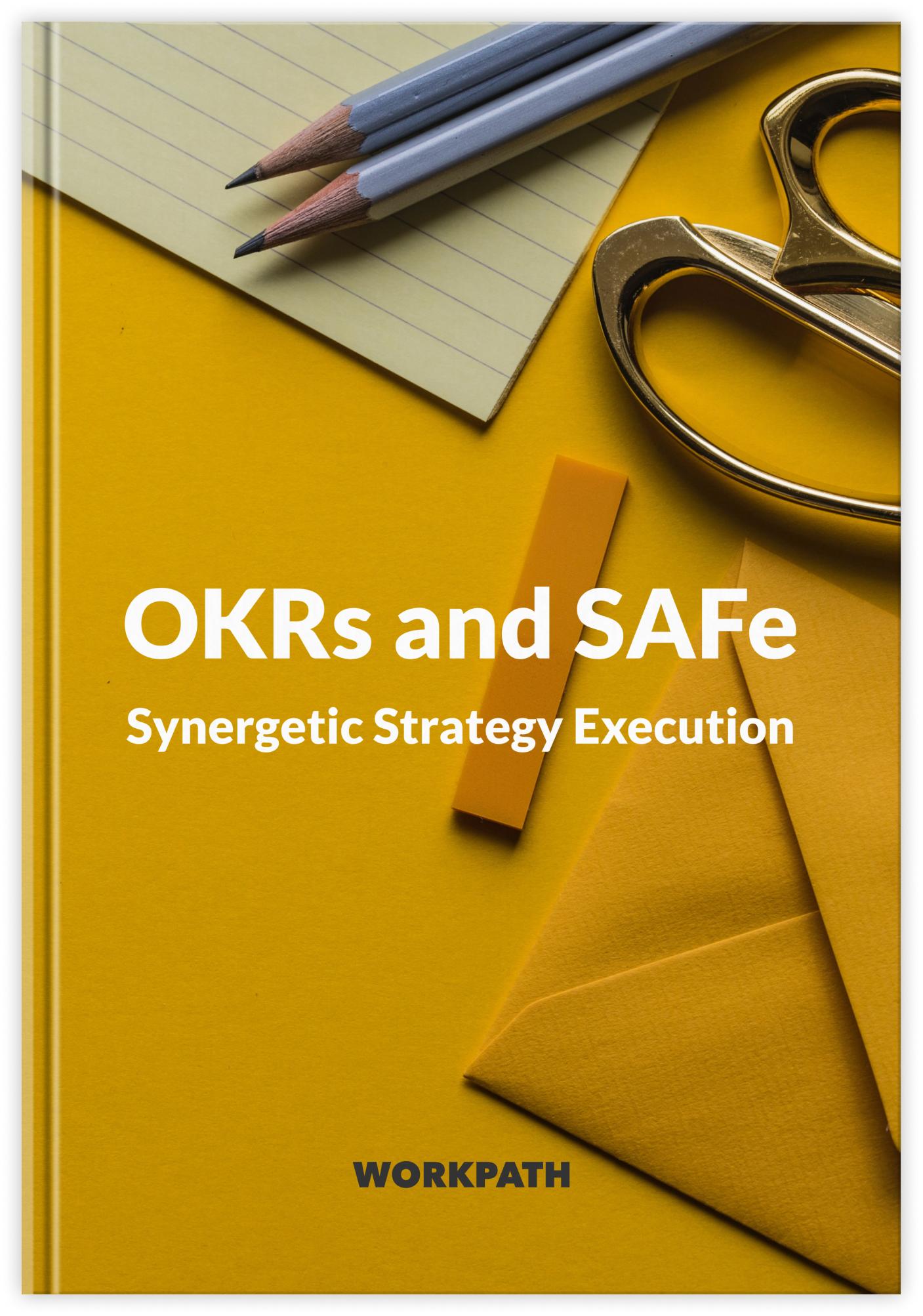 OKRs and SAFe