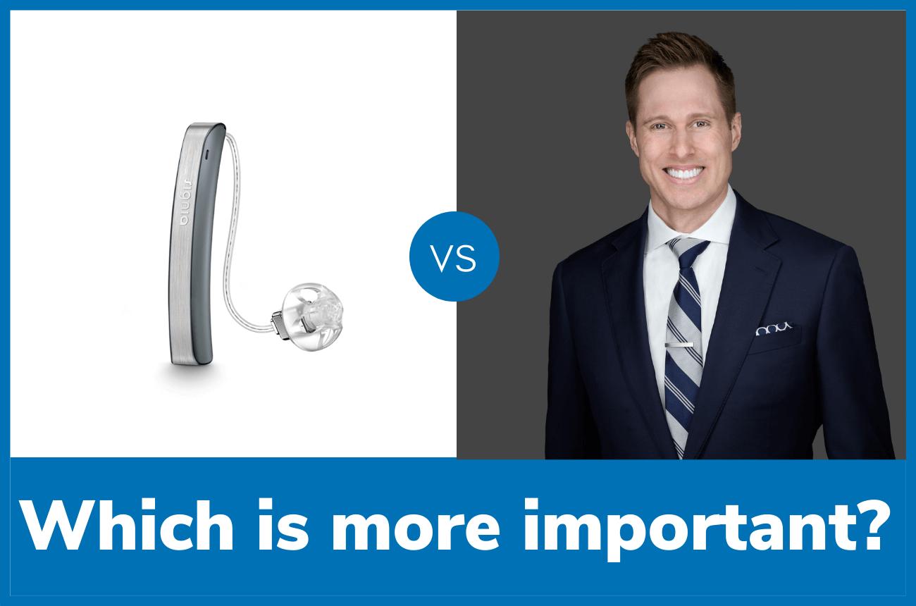 What is more important? The hearing aid or the provider?