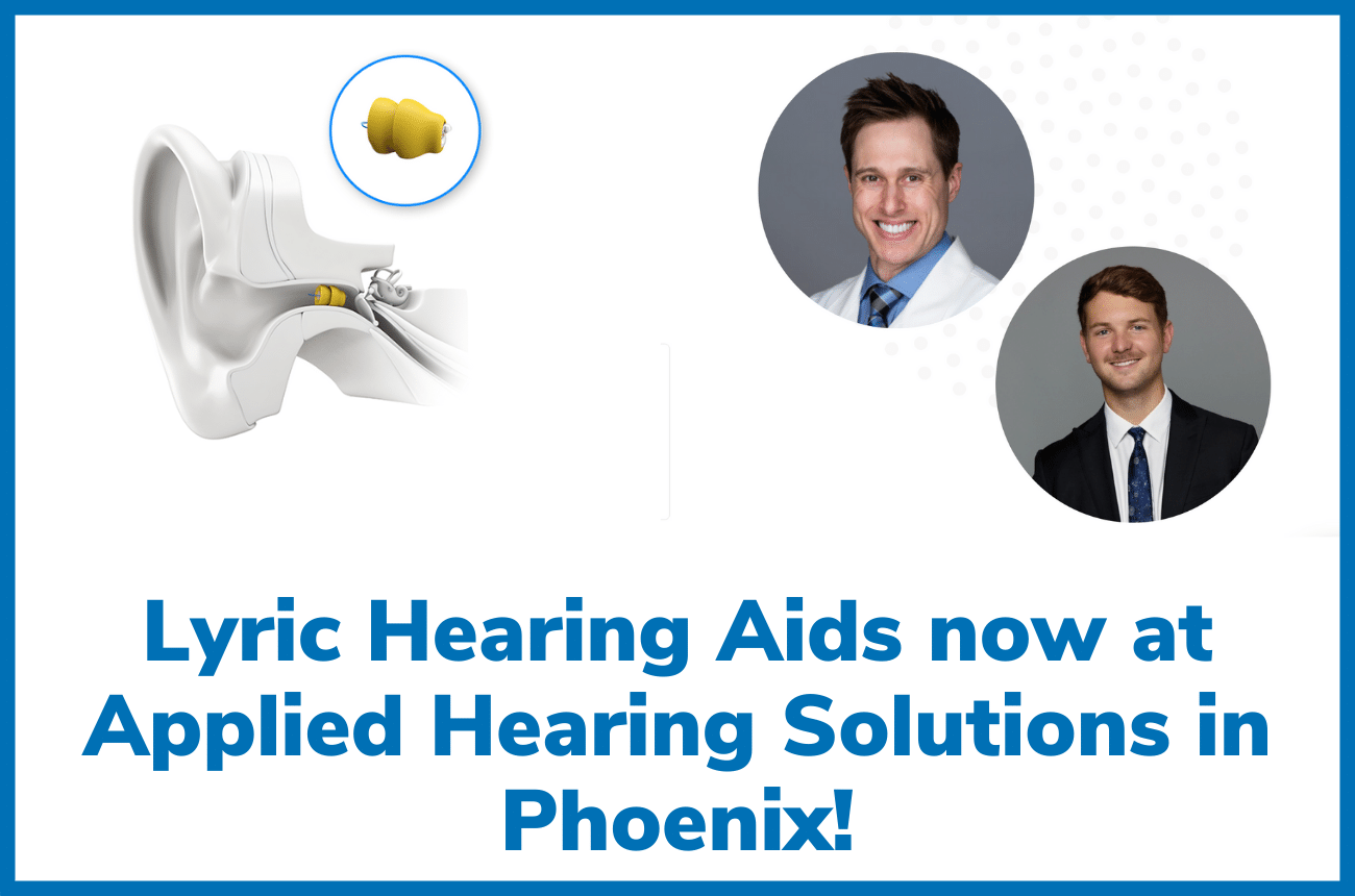 Applied Hearing Solutions to Start Offering Lyric Hearing Aids Soon