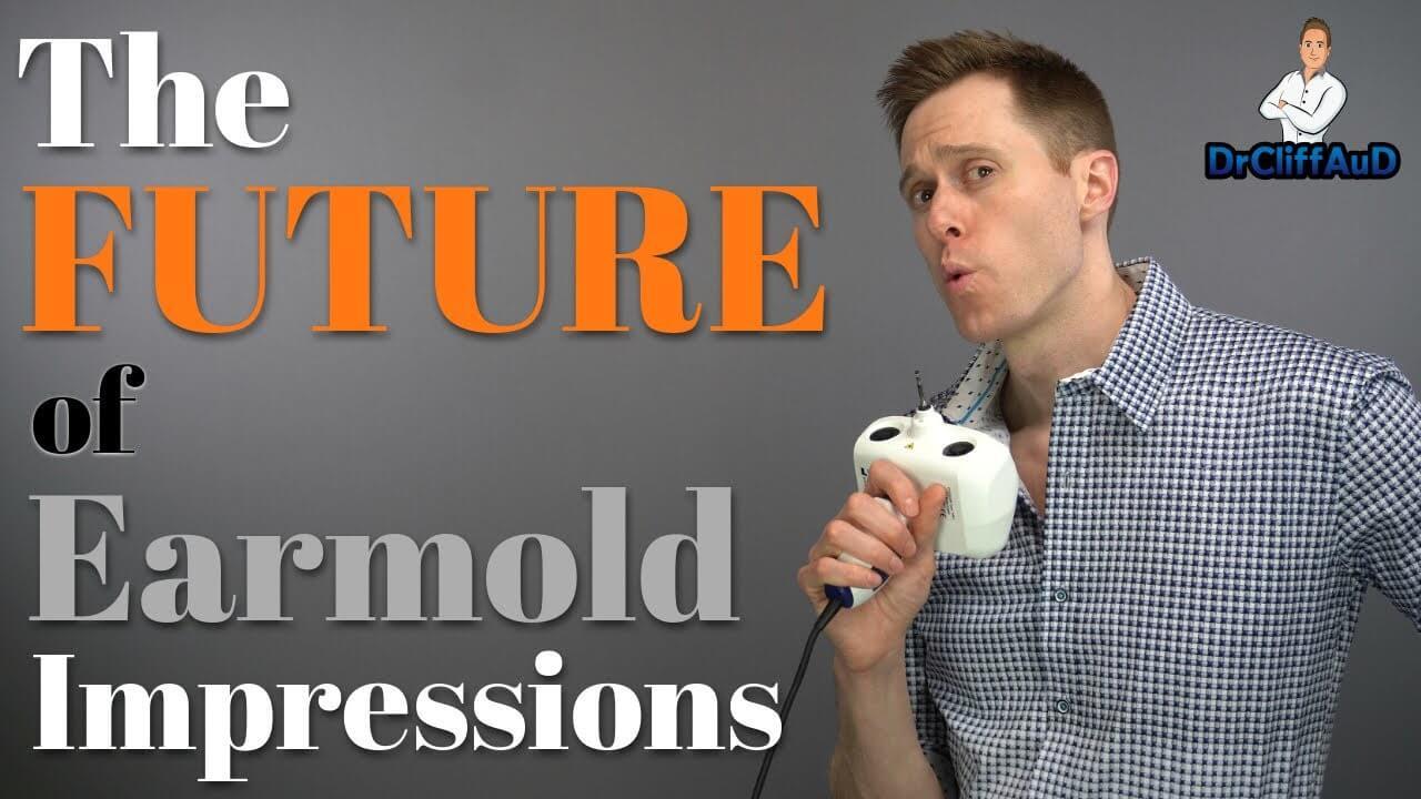 The Future of Earmold Impressions