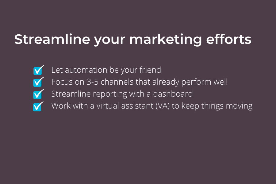 Tips to streamline your marketing efforts