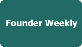 Founder Weekly