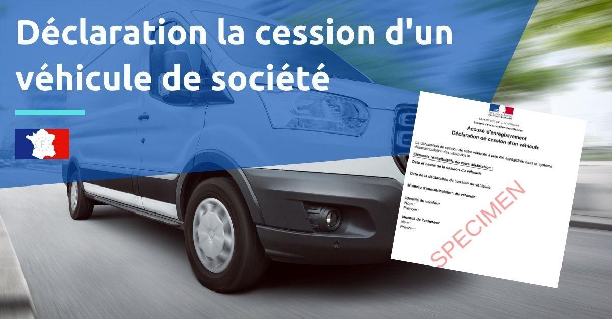 déclaration de cession d'un véhicule d'entreprise