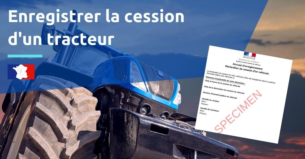 declarer la vente d'un tracteur