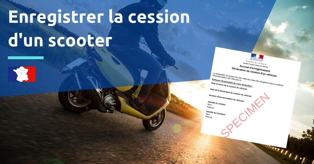 enregistrer la cession d'un scooter