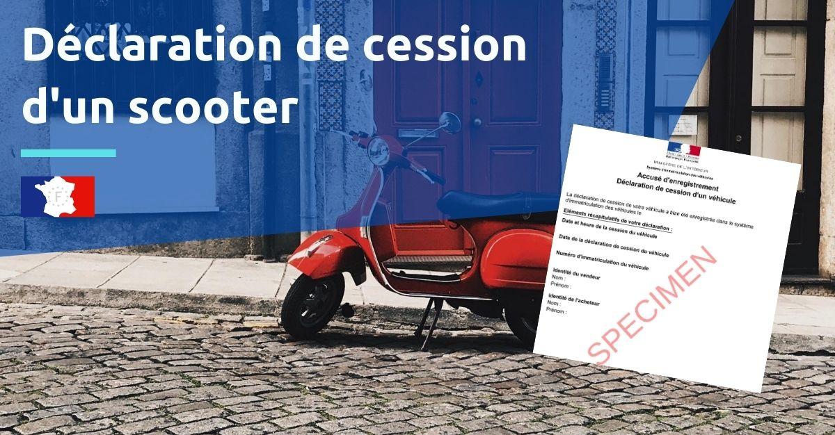 déclaration de cession d'un scooter