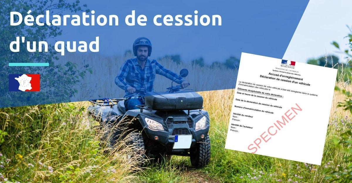 déclaration de cession quad