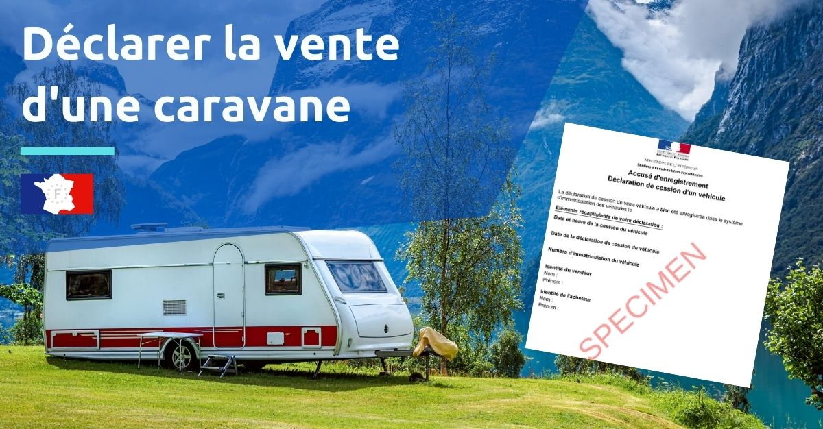 déclaration de vente d'une caravane