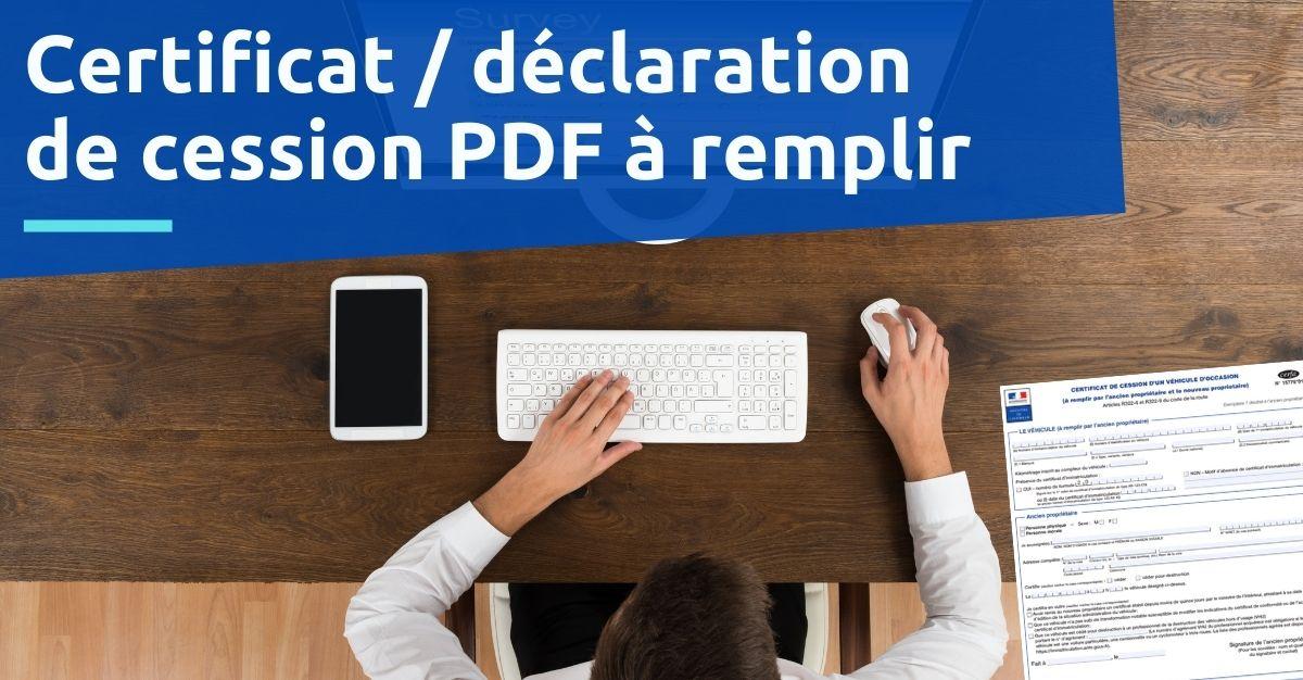Certificat  déclaration de cession PDF à remplir