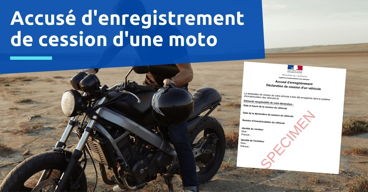 accusé d'enregistrement de cession d'une moto