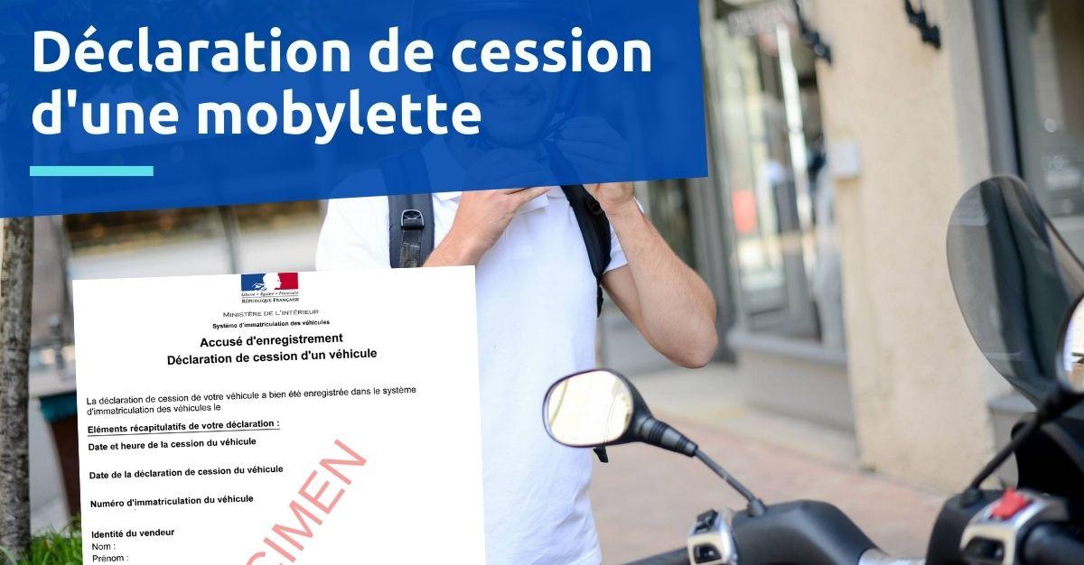 déclaration de cession d'une mobylette