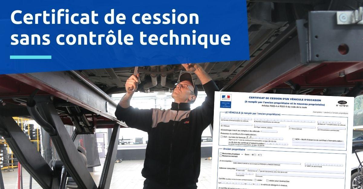 certificat de cession sans contrôle technique
