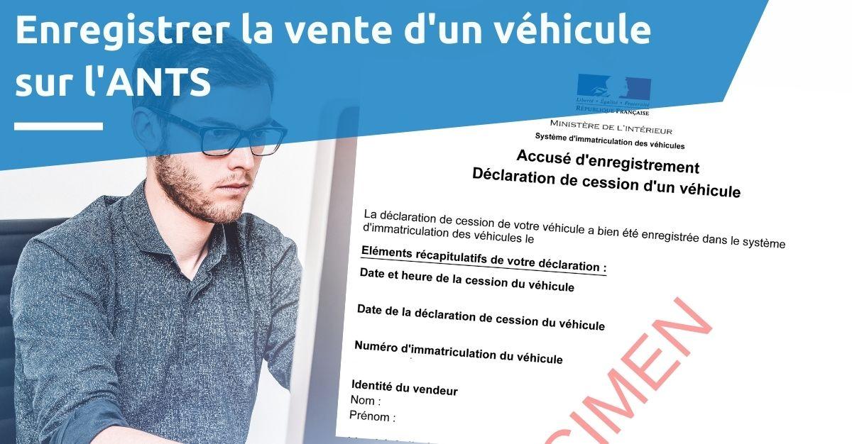 enregistrer la vente d'un véhicule sur ANTS
