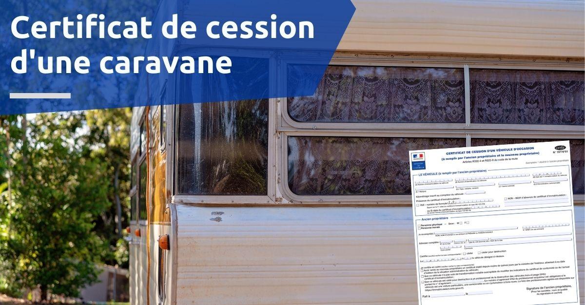 certificat de cession d'une caravane