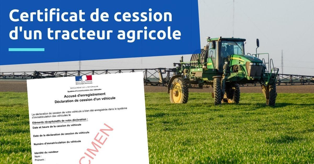 certificat de cession d'un tracteur agricole