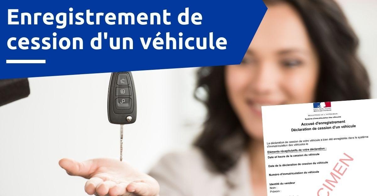 enregistrement de cession de véhicule