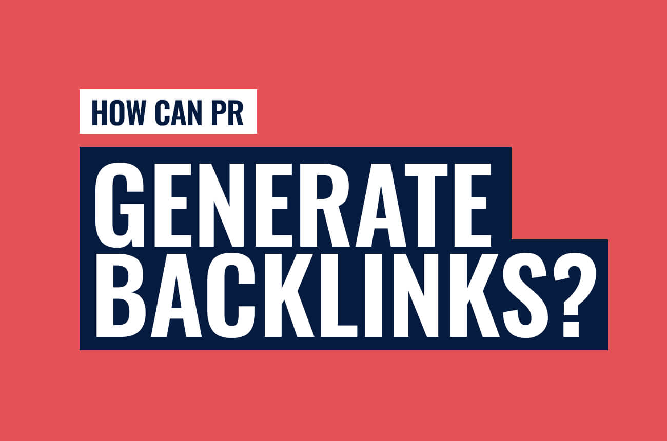 How can PR generate links for your business?