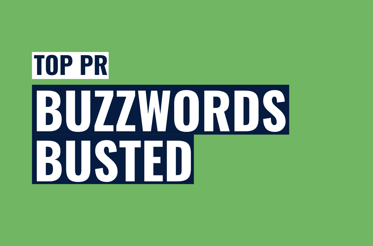 Top PR Buzzwords Busted