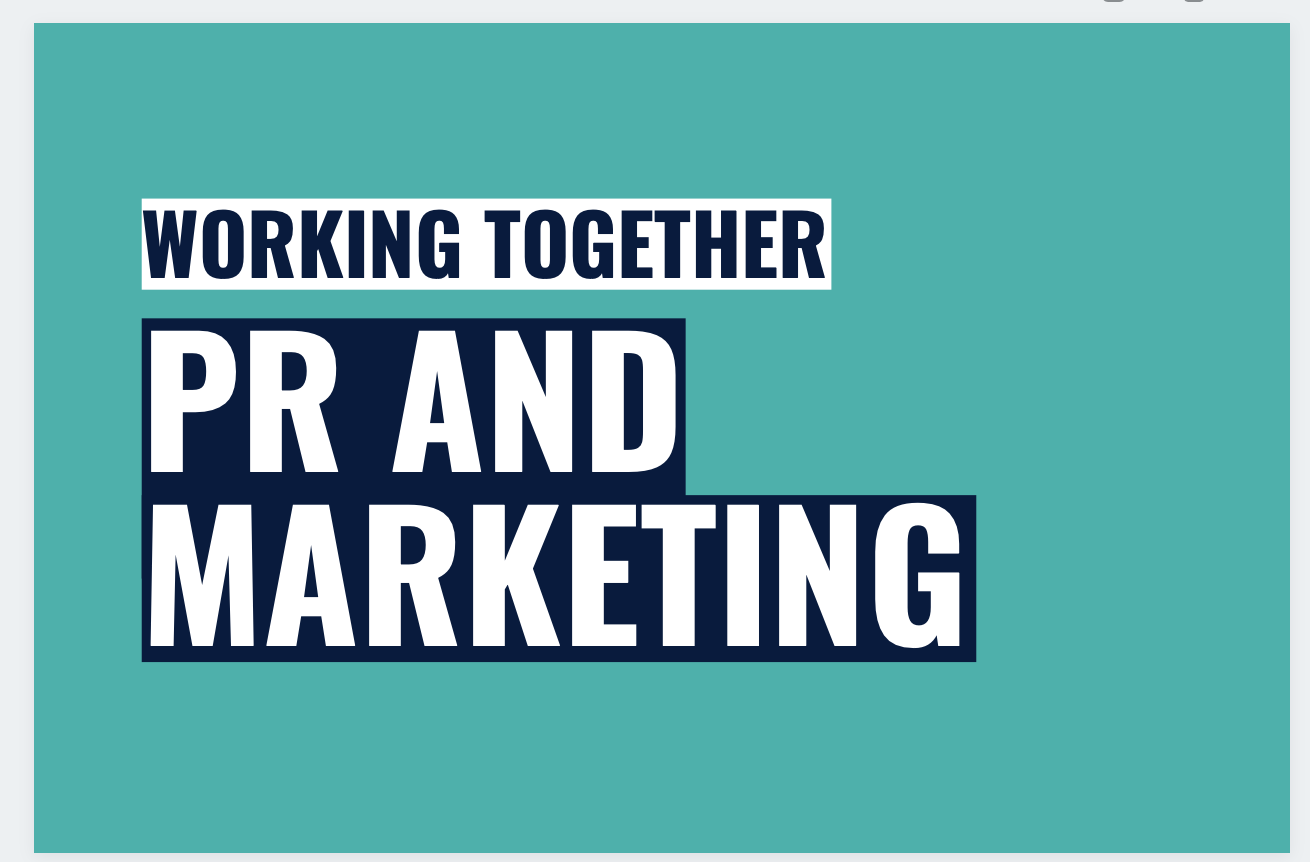 Why PR & marketing teams should work together