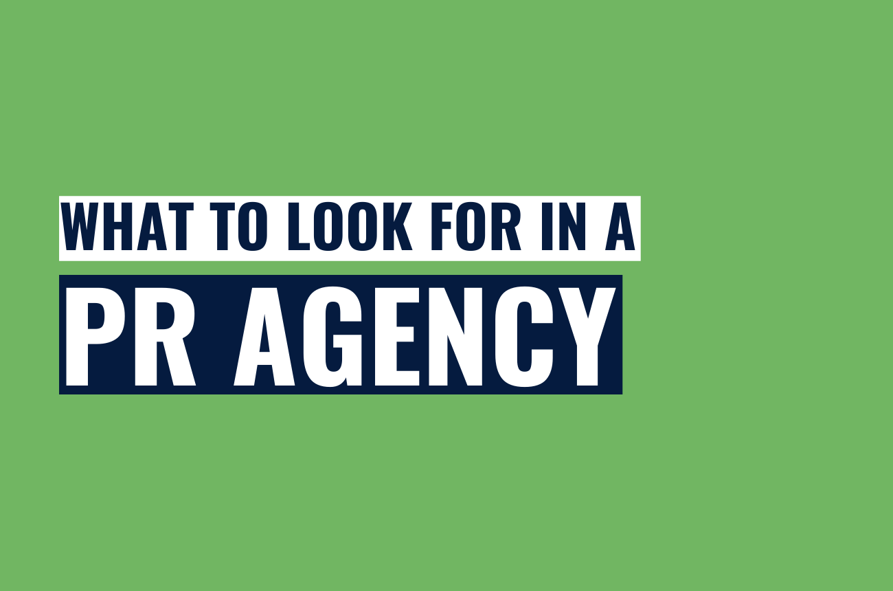Five things to look for in a PR agency