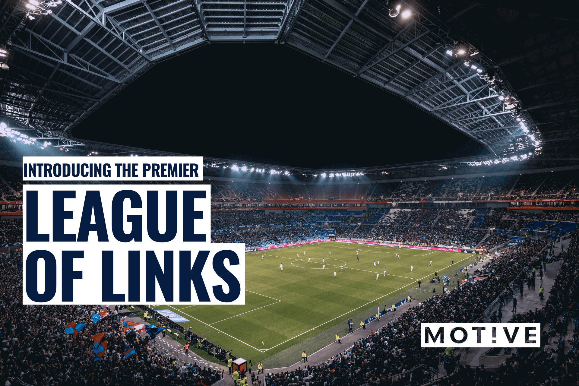 The Premier League of Links