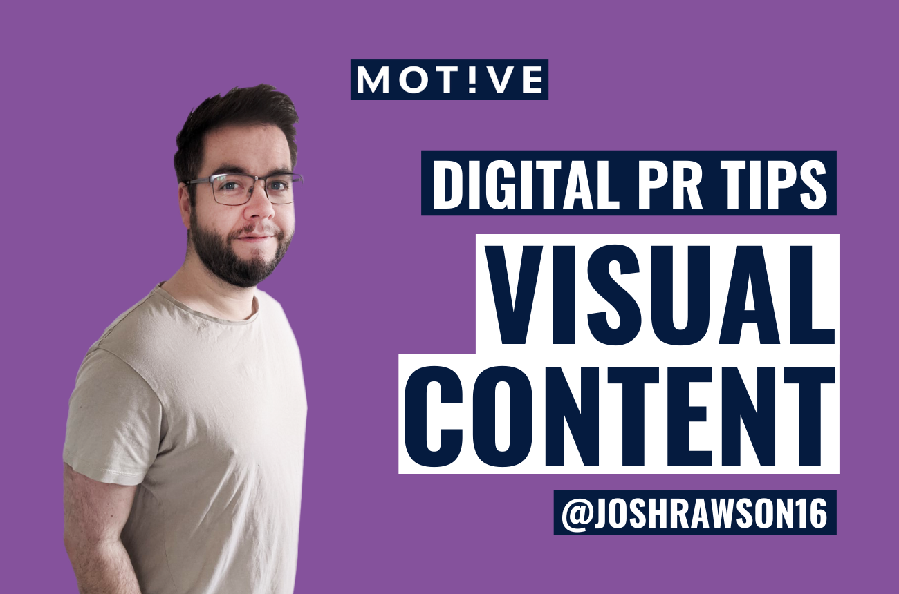 Five reasons why visual content can take your PR campaign to the next level