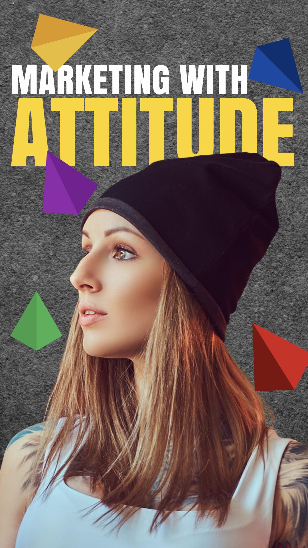 Marketing With Attitude
