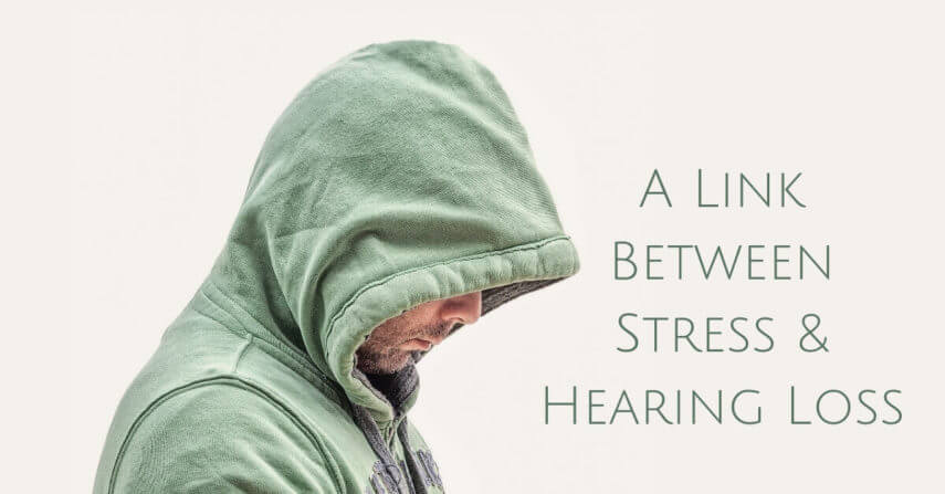 The Link between Stress and Hearing Loss