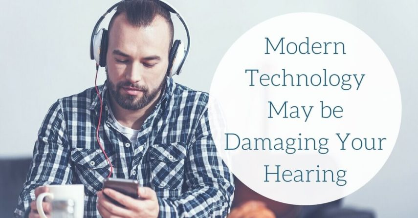 Modern Technology May be Damaging Your Hearing