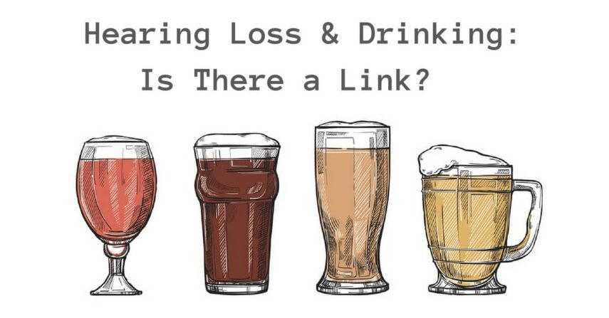 Hearing Loss & Drinking: Is There a Link?