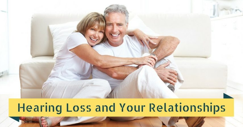 Hearing Loss and Your Relationships