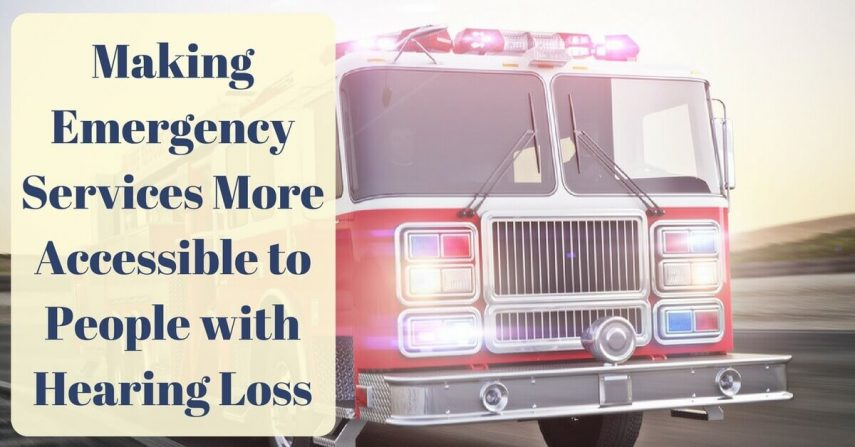 Making Emergency Services More Accessible to People with Hearing Loss