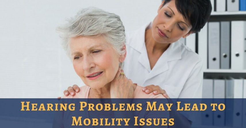 Hearing Problems may lead to Mobility Issues