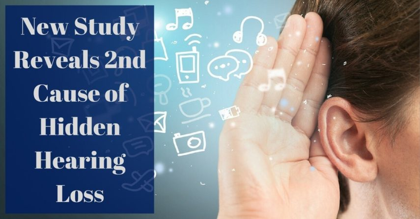 New Study Reveals Second Cause of Hidden Hearing Loss