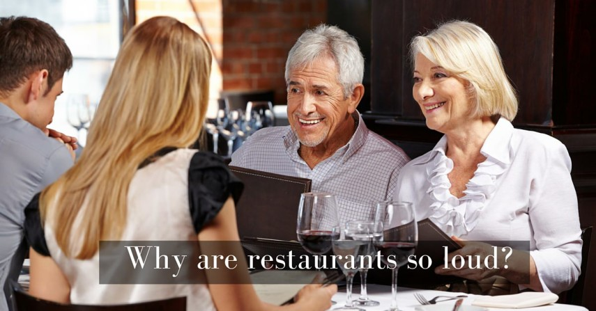 Why Are Restaurants So Loud?