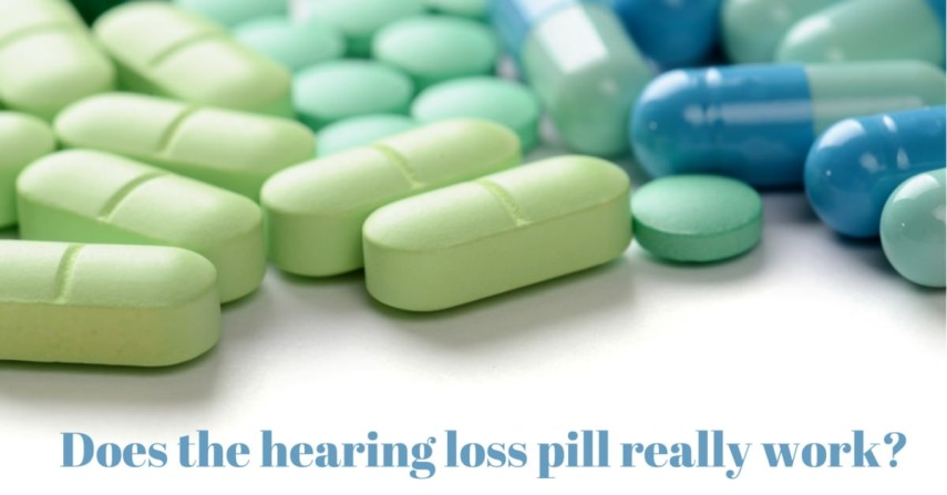 Does the Hearing Loss Pill Actually Work?