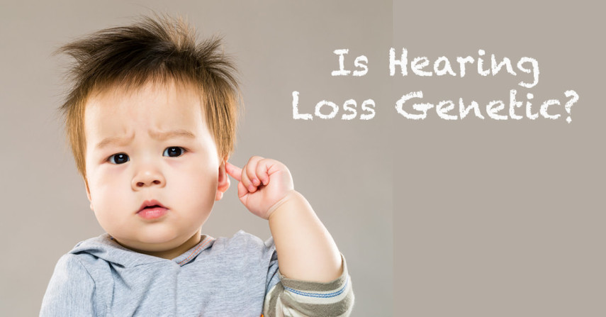 Is Hearing Loss Genetic?