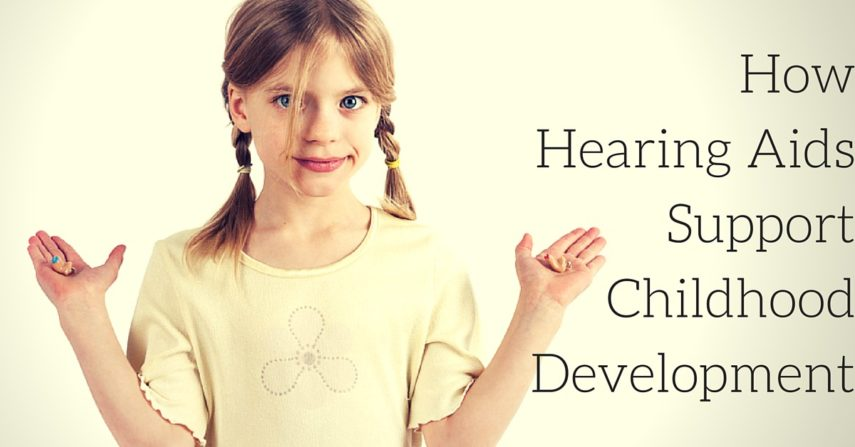 Hearing Aids and Their Impact on Childhood Development