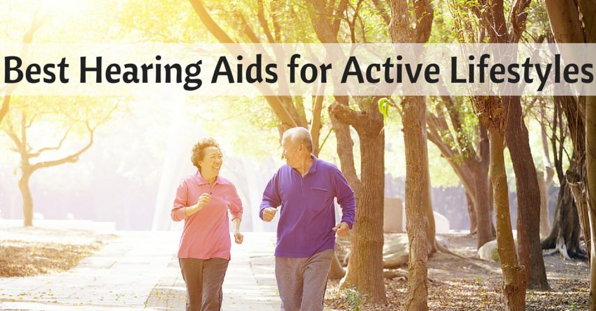 Best Hearing Aids for Active Lifestyles