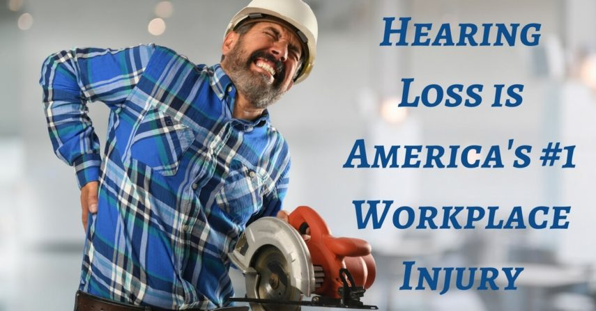Workplace's #1 Injury? Hearing Loss